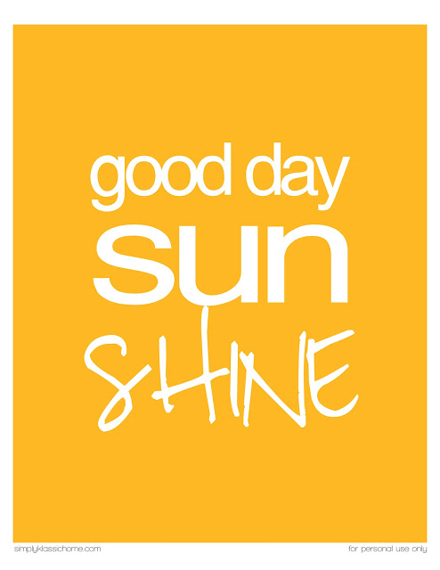 Good Day Sunshine Printable from Simply Klassic Home